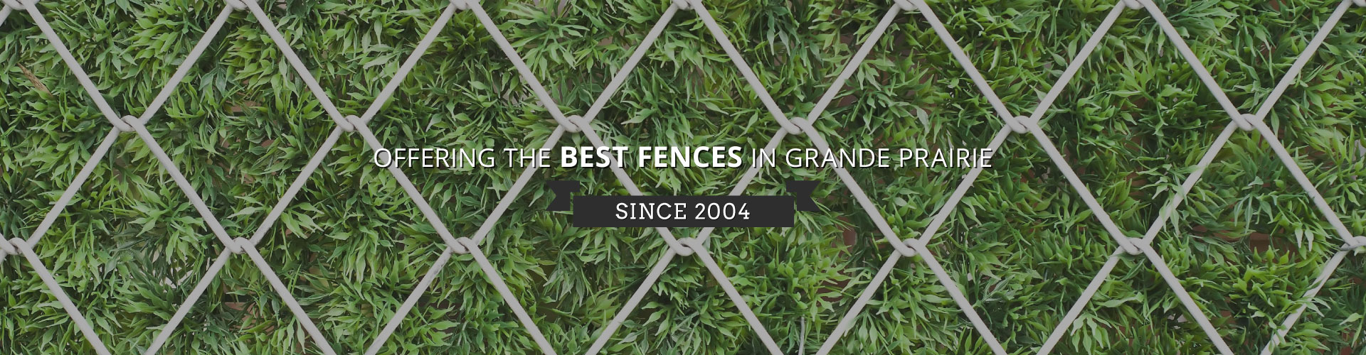 Offering the Best Fences in Grande Prairie Since 2004 | Fence